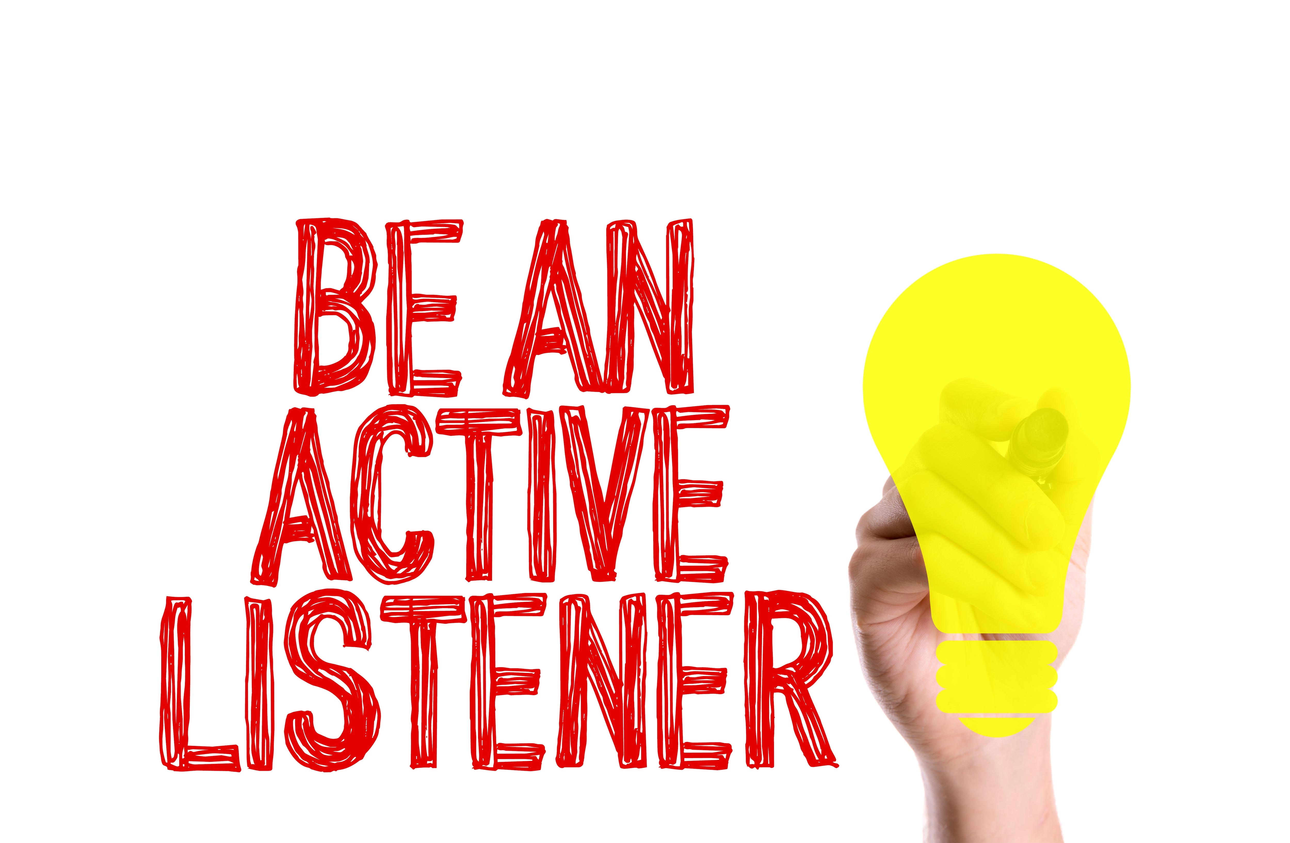 active listening skills Clearly, listening is a skill that we can all benefit from improving active listening is designed to encourage respect and understanding you are gaining information and perspective.